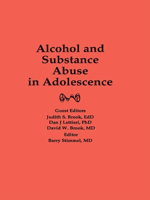 cover image of Alcohol and Substance Abuse in Adolescence