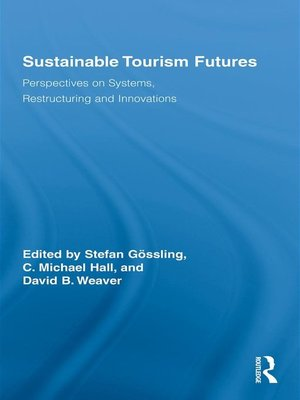 cover image of Sustainable Tourism Futures