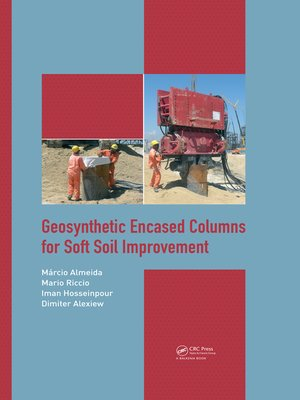 cover image of Geosynthetic Encased Columns for Soft Soil Improvement