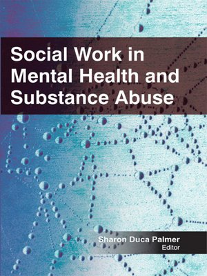 cover image of Social Work in Mental Health and Substance Abuse