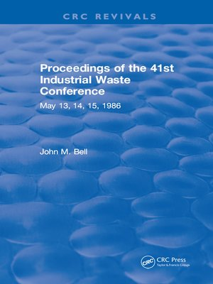 cover image of Proceedings of the 41st Industrial Waste Conference May 1986, Purdue University