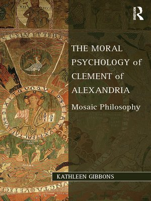 cover image of The Moral Psychology of Clement of Alexandria