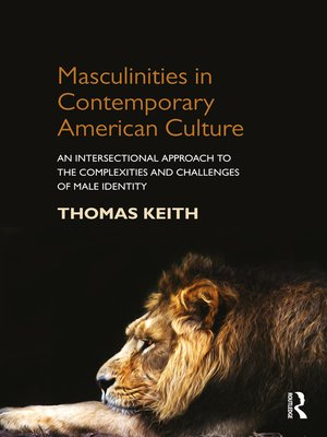 cover image of Masculinities in Contemporary American Culture