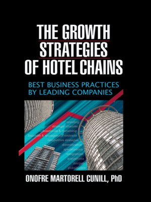 cover image of The Growth Strategies of Hotel Chains