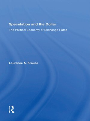 cover image of Speculation and the Dollar
