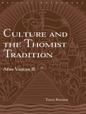 cover image of Culture and the Thomist Tradition