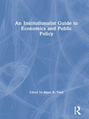 cover image of An Institutionalist Guide to Economics and Public Policy