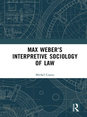 cover image of Max Weber's Interpretive Sociology of Law
