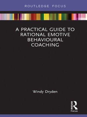 cover image of A Practical Guide to Rational Emotive Behavioural Coaching