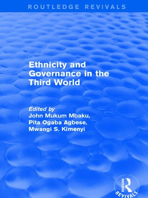 cover image of Ethnicity and Governance in the Third World