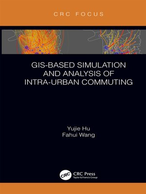 cover image of GIS-Based Simulation and Analysis of Intra-Urban Commuting