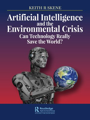 cover image of Artificial Intelligence and the Environmental Crisis