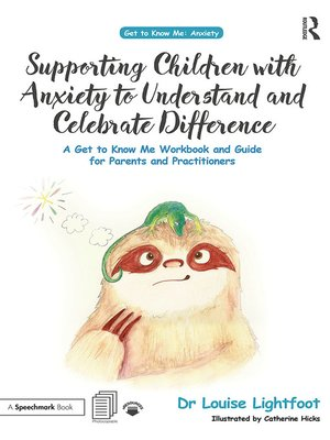 cover image of Supporting Children with Anxiety to Understand and Celebrate Difference