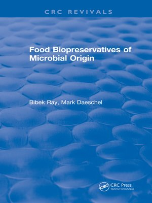cover image of Food Biopreservatives of Microbial Origin