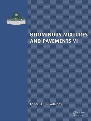 cover image of Bituminous Mixtures and Pavements VI