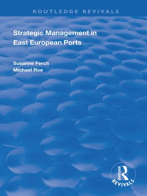 cover image of Strategic Management in East European Ports