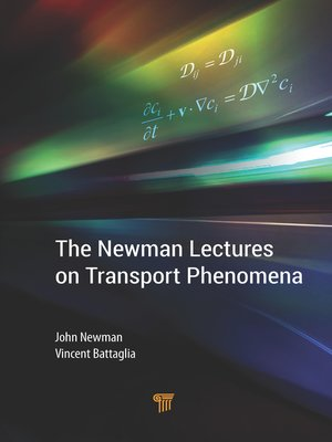 cover image of The Newman Lectures on Transport Phenomena