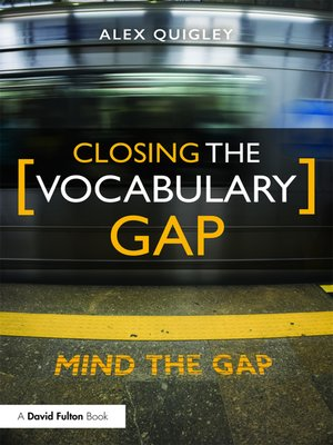 cover image of Closing the Vocabulary Gap