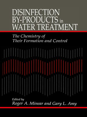cover image of Disinfection By-Products in Water TreatmentThe Chemistry of Their Formation and Control