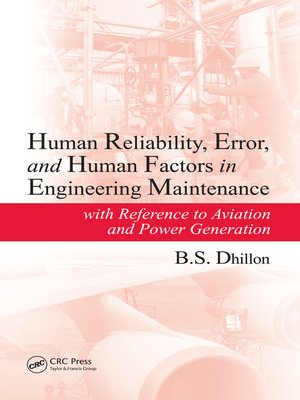 cover image of Human Reliability, Error, and Human Factors in Engineering Maintenance