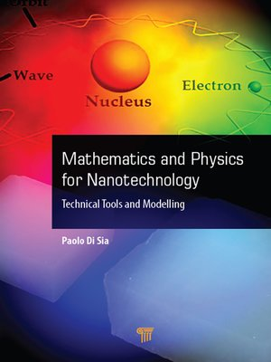 cover image of Mathematics and Physics for Nanotechnology