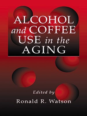 cover image of Alcohol and Coffee Use in the Aging