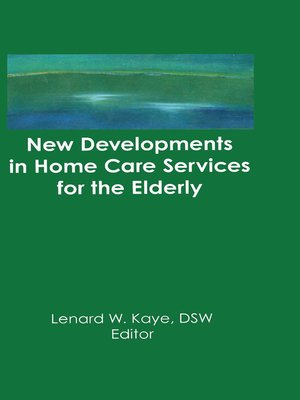 cover image of New Developments in Home Care Services for the Elderly