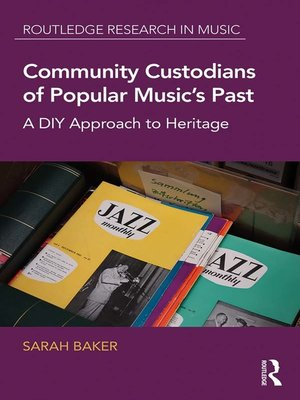 cover image of Community Custodians of Popular Music's Past