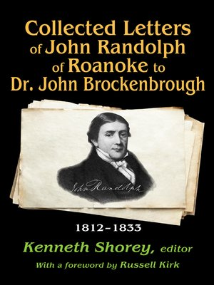 cover image of Collected Letters of John Randolph of Roanoke to Dr. John Brockenbrough