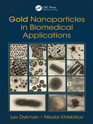 cover image of Gold Nanoparticles in Biomedical Applications