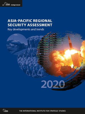 cover image of Asia-Pacific Regional Security Assessment 2020