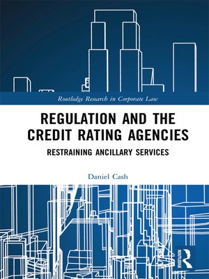 cover image of Regulation and the Credit Rating Agencies