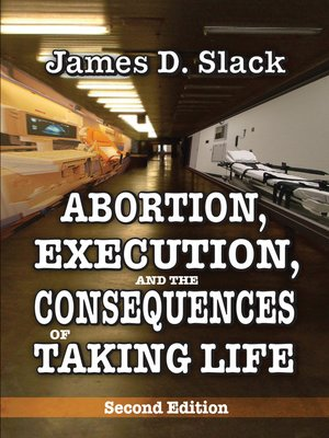cover image of Abortion, Execution, and the Consequences of Taking Life