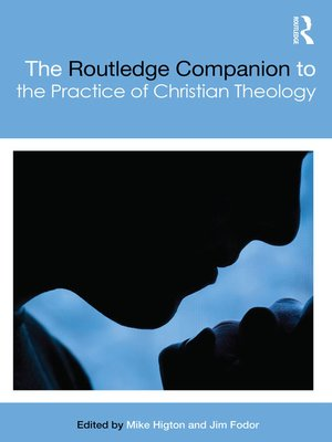 cover image of The Routledge Companion to the Practice of Christian Theology