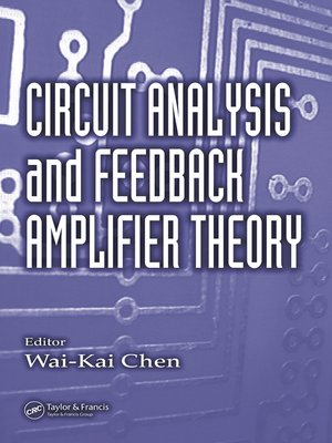 cover image of Circuit Analysis and Feedback Amplifier Theory