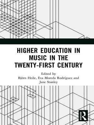 cover image of Higher Education in Music in the Twenty-First Century