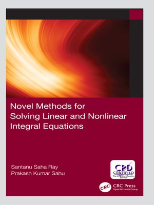 cover image of Novel Methods for Solving Linear and Nonlinear Integral Equations