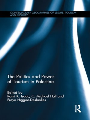 cover image of The Politics and Power of Tourism in Palestine