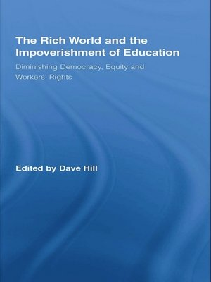 cover image of The Rich World and the Impoverishment of Education