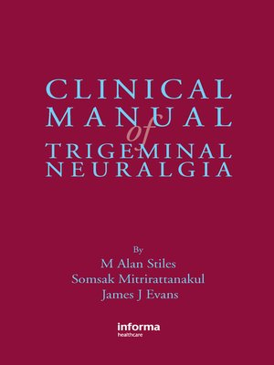 cover image of Clinical Manual of Trigeminal Neuralgia