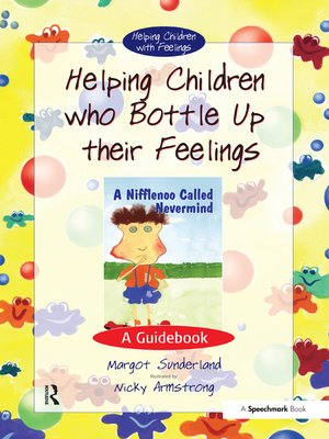 cover image of Helping Children Who Bottle Up Their Feelings