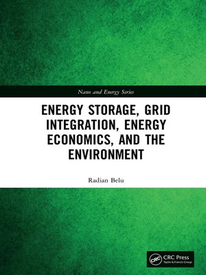 cover image of Energy Storage, Grid Integration, Energy Economics, and the Environment