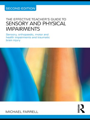 cover image of The Effective Teacher's Guide to Sensory and Physical Impairments