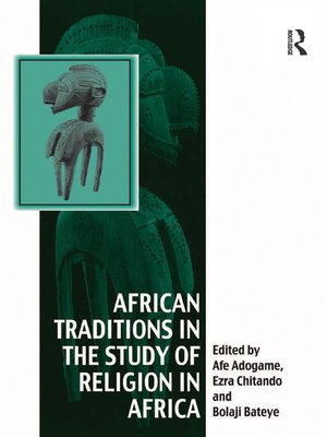 cover image of African Traditions in the Study of Religion in Africa