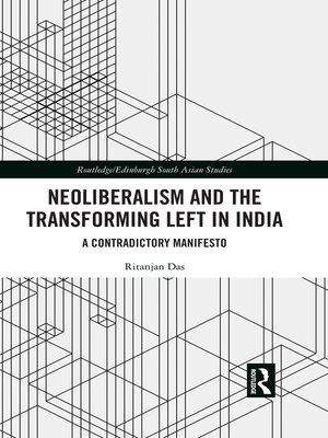 cover image of Neoliberalism and the Transforming Left in India