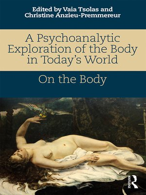 cover image of A Psychoanalytic Exploration of the Body in Today's World