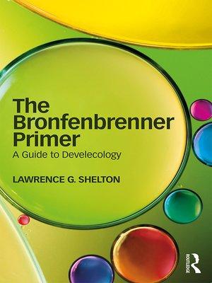 cover image of The Bronfenbrenner Primer