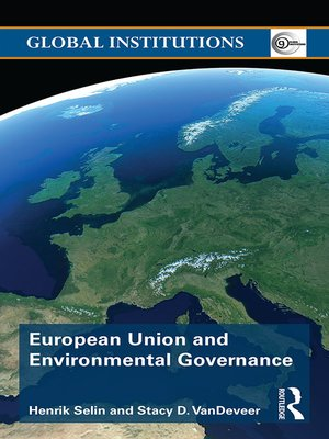 cover image of European Union and Environmental Governance