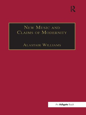 cover image of New Music and the Claims of Modernity