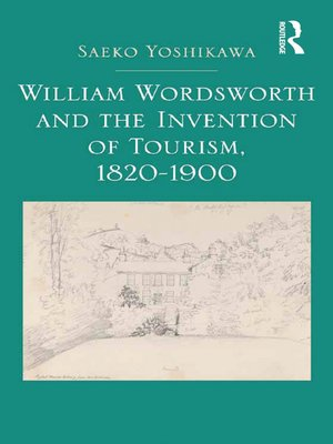 cover image of William Wordsworth and the Invention of Tourism, 1820-1900